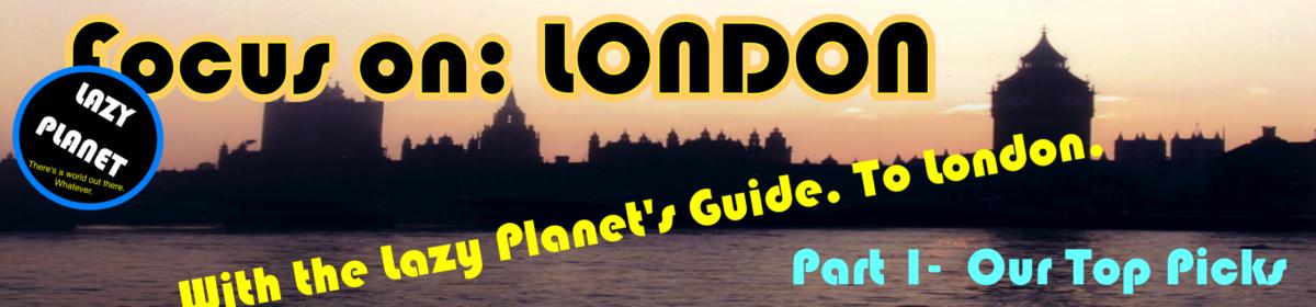 Focus on LONDon!