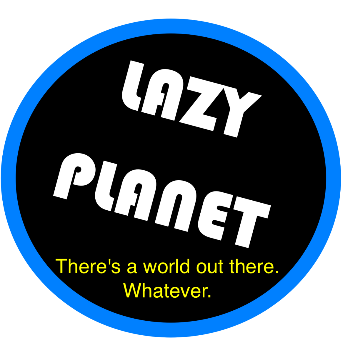 Visit the Lazy Planet