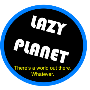 Lazy Planet2