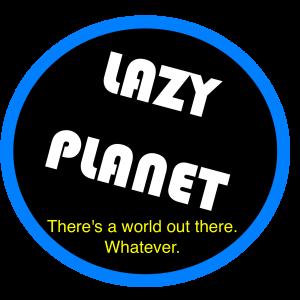 Lazy Planet2