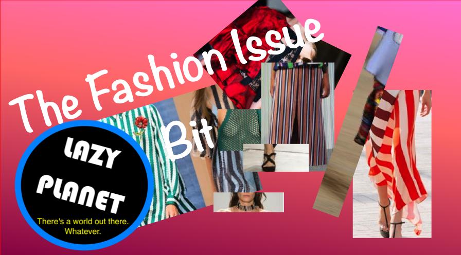 Lazy Planet -Fashion – on a budget!